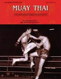 Muay Thai the most distinguished art of fighting